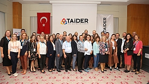 TAİDER Üyeleri İzmir İl Temsilciliği Organizasyonu İle Bir Araya Geldi