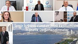 İzmir İş Dünyasından 2020 Ekonomisine Yönelik Değerlendirmeler