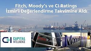 Uluslararası Derecelendirme Kuruluşları İzmir'i Mercek Altına Aldı