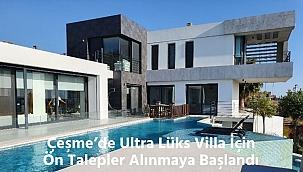 Çeşme Marina Yakını Ultra Lüks Villa Yeni Sahibini Bekliyor