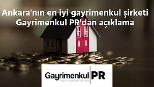 Ankara'nın en iyi emlakçısı Gayrimenkul PR